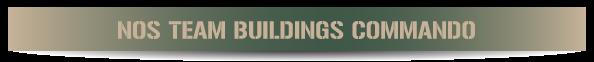 nos-team-buildings-commando